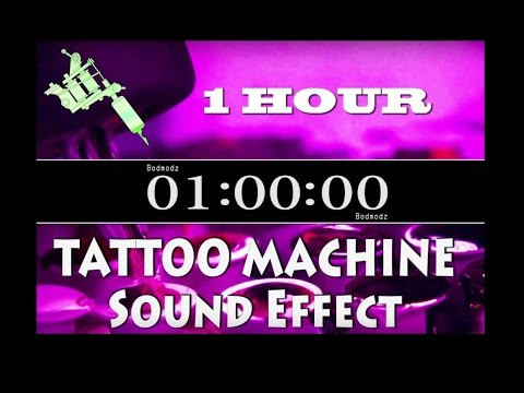 1 HOUR - TATTOO MACHINE Sound effect