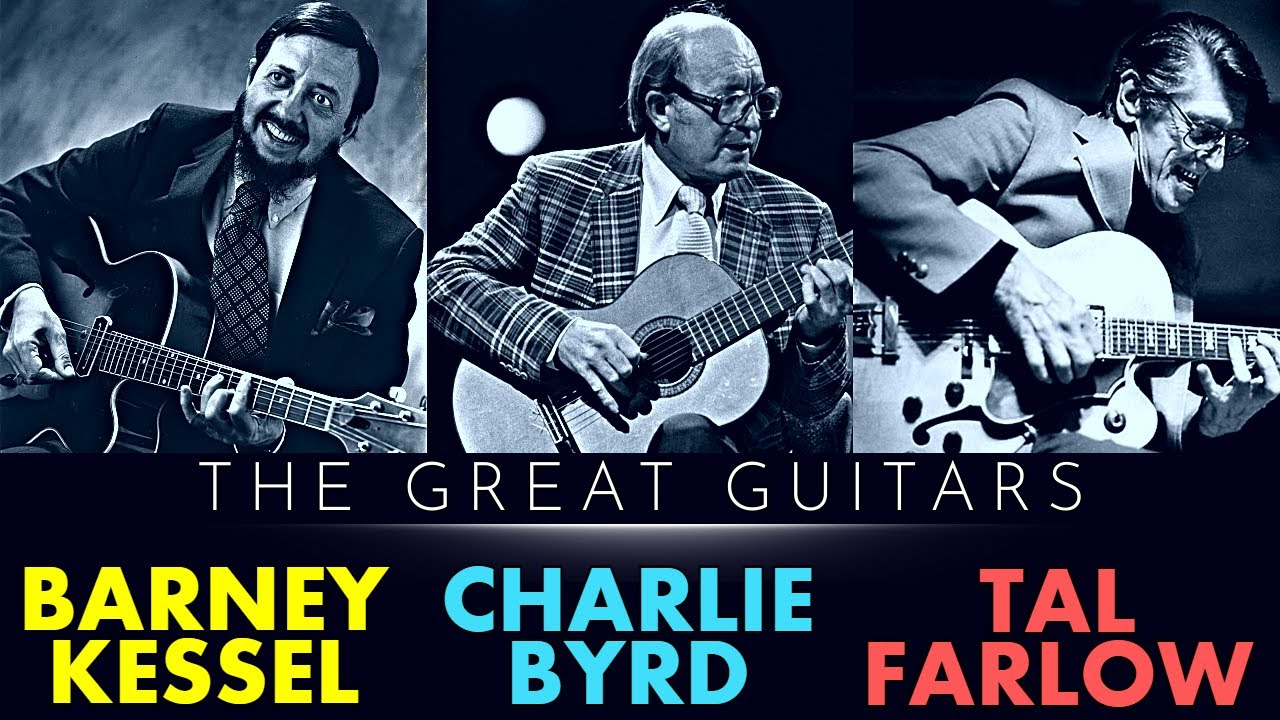 The Great Guitars: Barney Kessel, Charlie Byrd, Tal Farlow - Live at ZDF Jazz Club 1988