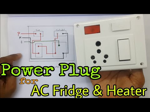 Board Wiring Connection Of Power Socket For Ac Fridge And Heater Deepakkumar Yadav