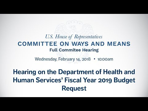 Hearing on the Department of Health and Human Services' Fiscal Year 2019 Budget Request