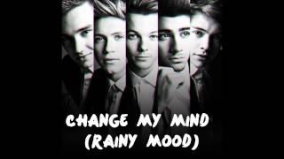change my mind one direction rainy mood