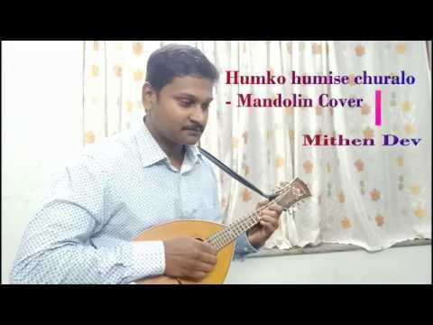 Humko humise chura Lo - Mandolin cover