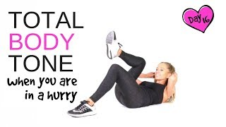 TOTAL BODY TONE HOME EXERCISE WORKOUT FOR WOMEN - no equipment needed & quick if you are in a rush