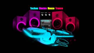 Trance, Electro, Tronic
