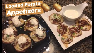 How to Make: Loaded Potatoes Appetizer