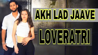 Akh Lad Jaave | Loveratri | Badshah | Dance cover by... FYD