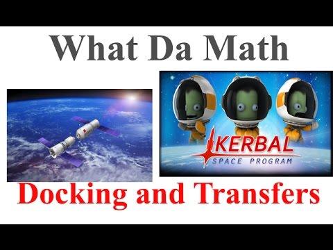 Kerbal Space Program - Part 2 - Orbital Docking, Transfers and Trigonometry (Docking 101)