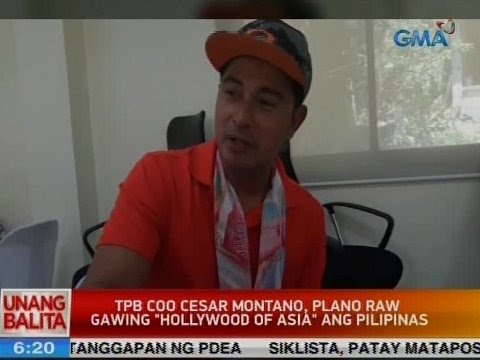 UB: TPB COO Cesar Montano, plano raw gawing 'Hollywood of Asia' ang Pilipinas