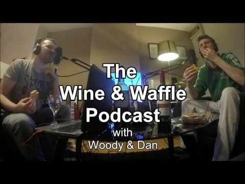 """The Wine & Waffle Podcast 