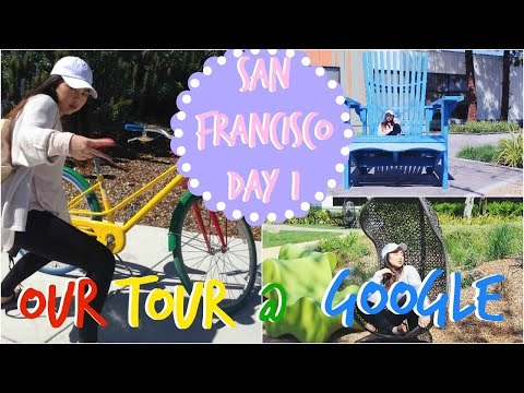 SAN FRANCISCO DAY 1 - Our Tour @ Google | ksmakeupyourface