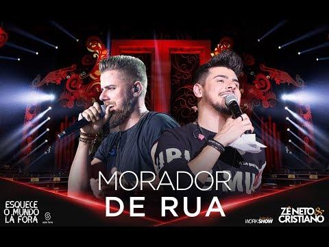 Zé Neto e Cristiano - MORADOR DE RUA - EsqueceOMundoLaFora