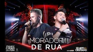 Baixar Zé Neto e Cristiano - MORADOR DE RUA - #EsqueceOMundoLaFora
