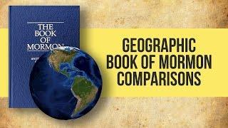 Geographic Book of Mormon Comparisons   Mormon Facts