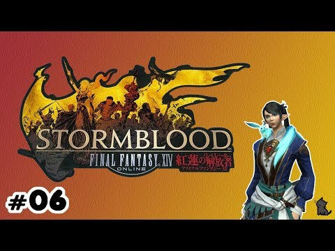 Let's Play: Stormblood - Part 6 - The Storm of Blood - YouTube
