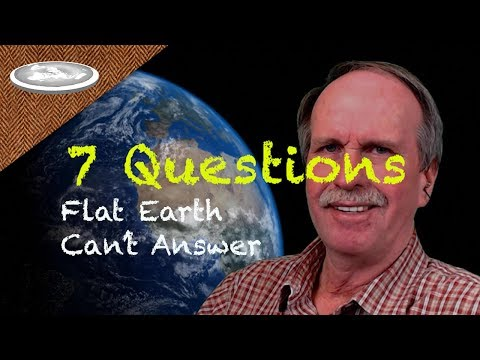 7 Questions Flat Earth Can't Answer thumbnail