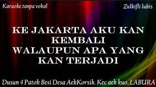 Download lagu KEMBALI KE JAKARTA KARAOKE TANPA VOKAL