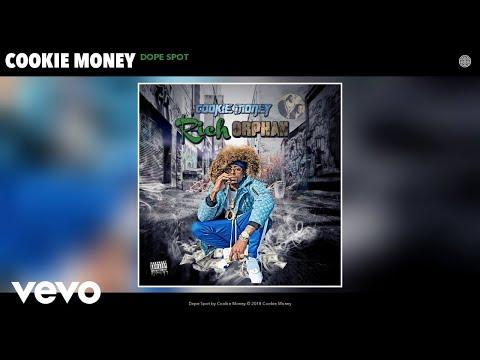 Cookie Money - Dope Spot (Audio)