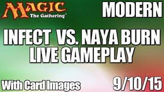 MTG - Modern Gameplay: Infect vs Naya Burn (with Graphics)
