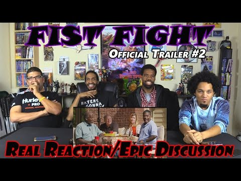 FIST FIGHT Official Trailer #2....Real Reaction/Epic Discussion