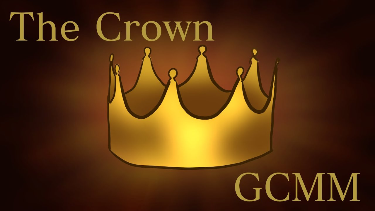 Tales of the End | The Crown | STFD (GCMM/GCMV)