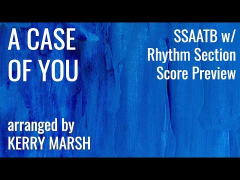 A Case Of You (SSAATB Lv4) KerryMarsh.com Score Preview