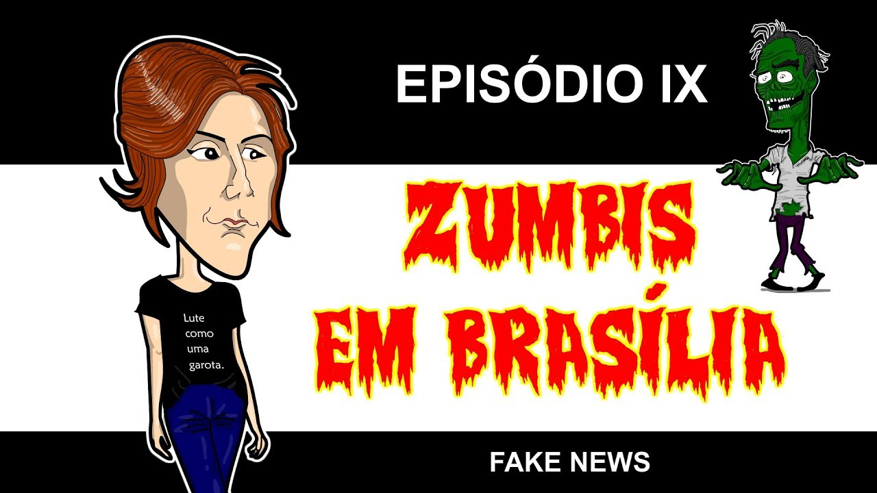 ZUMBIS EM BRASÍLIA EP 9 - FAKE NEWS (feat. Ana Paula Henkel e Danilo Gentili)