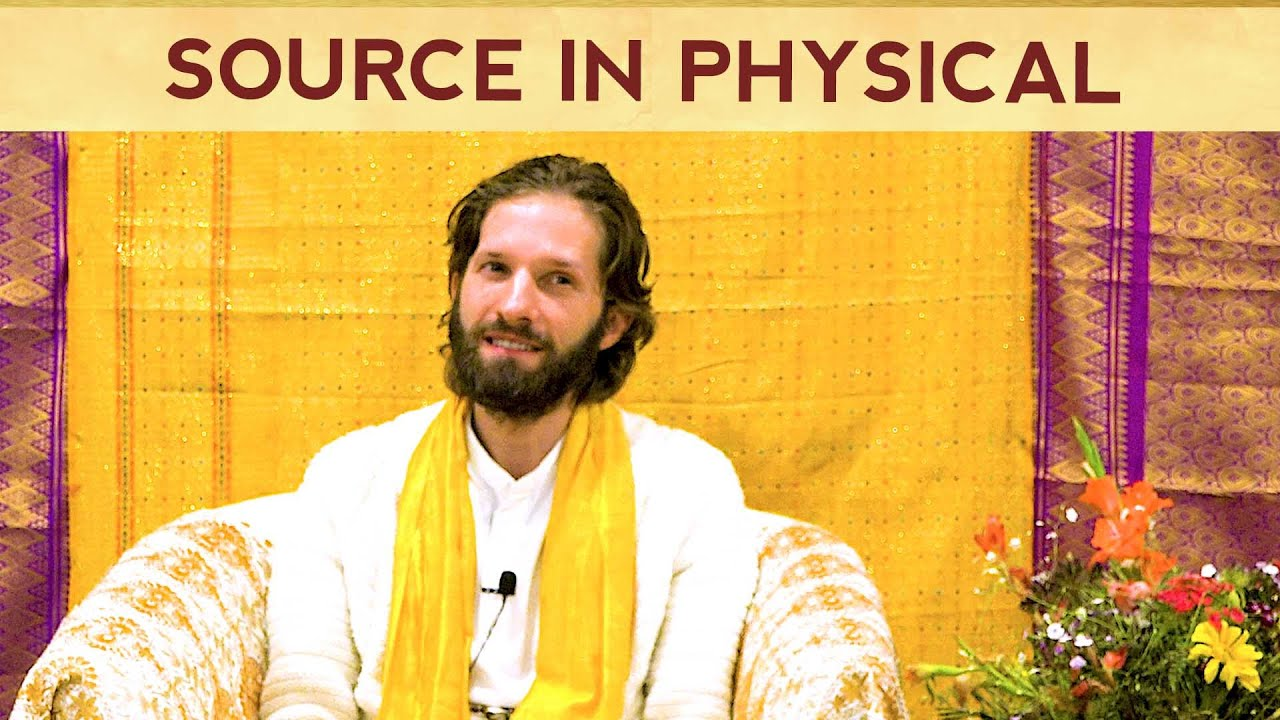 You are the Source in Physical