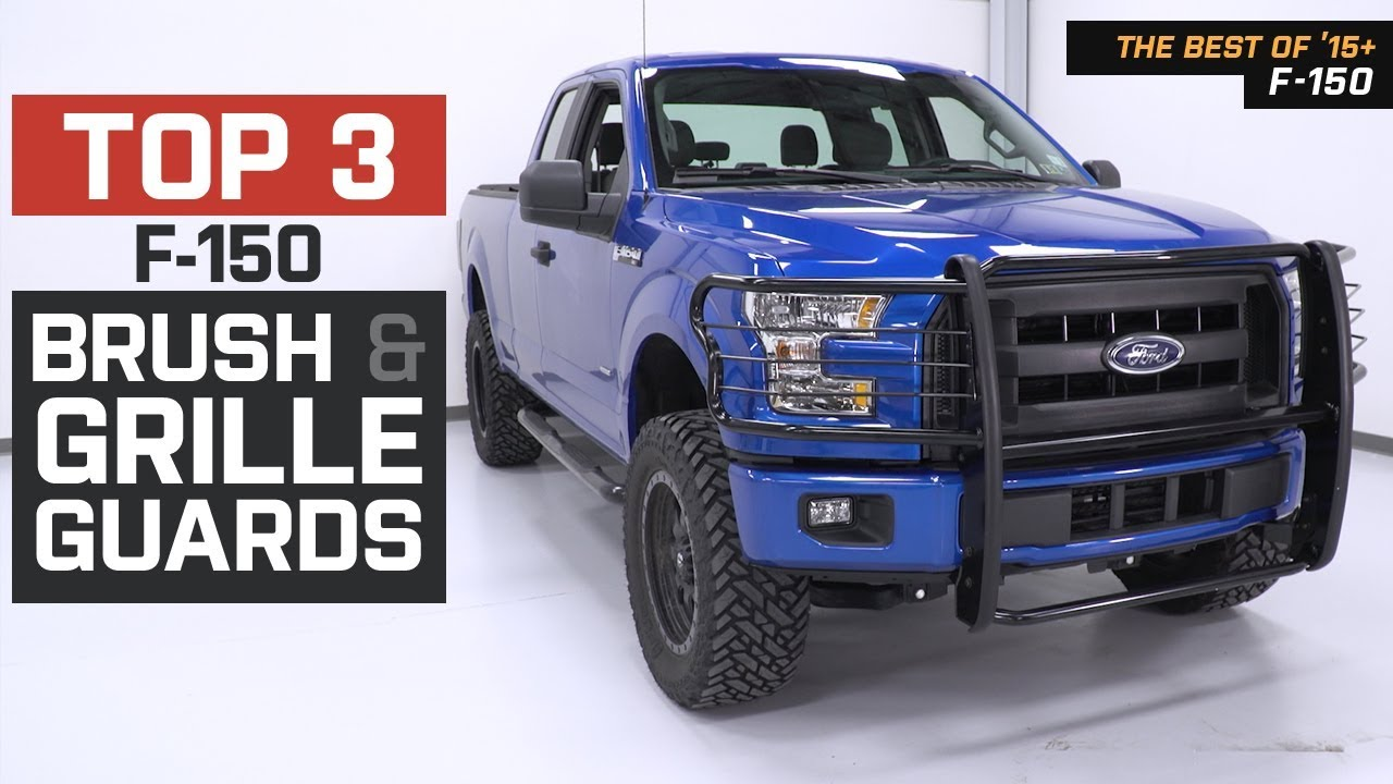 The 3 Best F 150 Brush And Grille Guards For 2015 Ford F 150