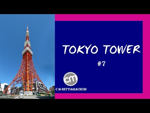TOKYO TOWER - The second - tallest structure in Japan