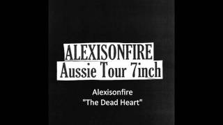 Alexisonfire - The Dead Heart (Midnight Oil Cover)