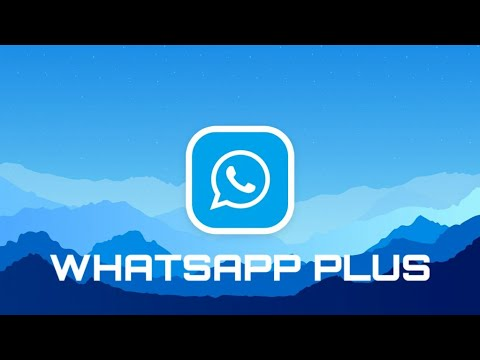 Best Way To Download Latest WHATSAPP PLUS For  Any Android Device