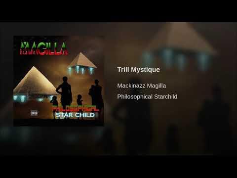 Magilla - Trill Mystique