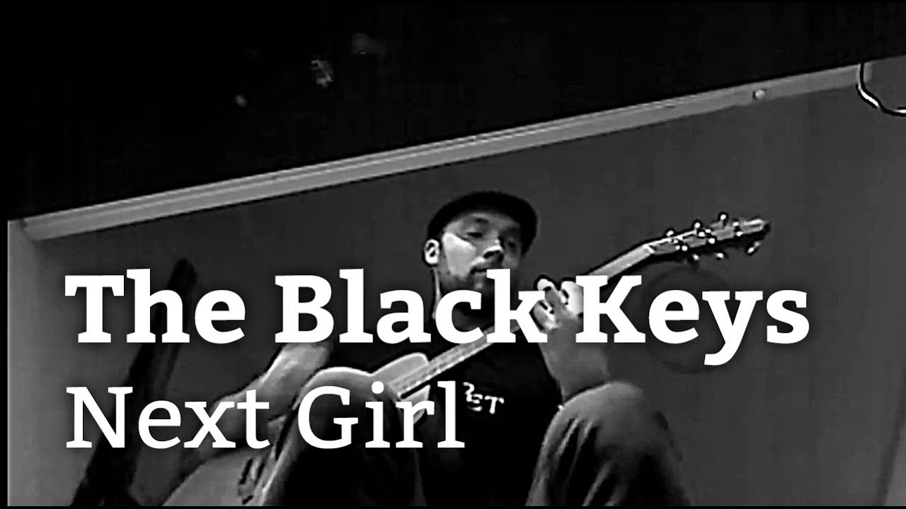 the-black-keys-next-girl-acoustic-cover-claes-norin