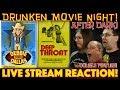 DRUNKEN MOVIE NIGHT AFTER DARK! Debbie Does Dallas 1979 & Deep Throat 1972 - CENSORED RE-UPLOAD