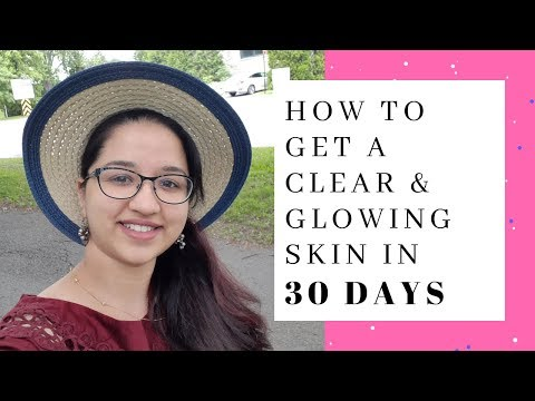 how-to-get-a-clear-&-glowing-skin-in-30-days-|-momcafe