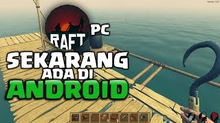 GAME SURVIVAL PC RAFT DI ANDROID