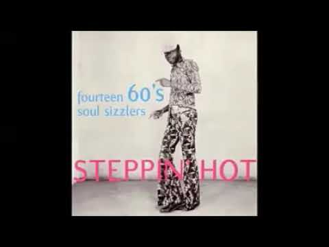 Various – Steppin' Hot : 60's Soul Sizzlers Black Power Funk Boogaloo Shake Music Compilation ALBUM