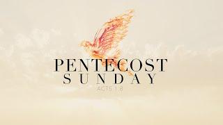 PENTECOST SUNDAY: Pastor Deane Wagner   The River FCC