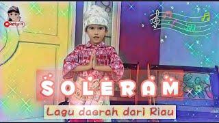 SOLERAM Lagu daerah dari Riau || Tari SOLERAM || Tugas Sekolah