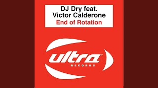 End of Rotation (Victor Calderone