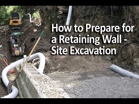 How to Prepare for a Retaining Wall - Site Excavation