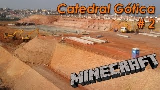 Catedral Gótica Minecraft #2 - Updates e final do aterro