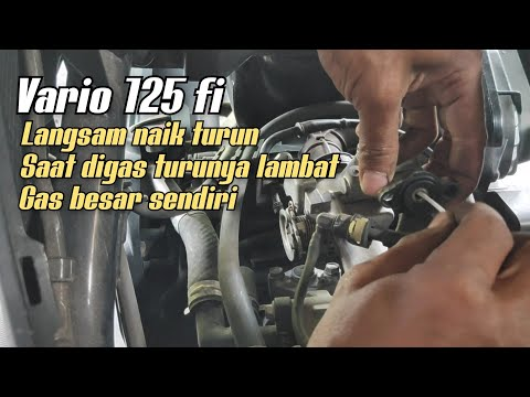 Penyebab Vario 125 Fi Brebet, Langsam Naik-turun, Gas Besar Sendiri, Saat Digas Turunya Lambat..