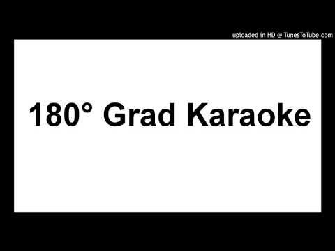 180° Grad Karaoke