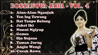 Playlist Lagu - Bossanova Jawa Vol. 4 [AUDIO] #JAZZ