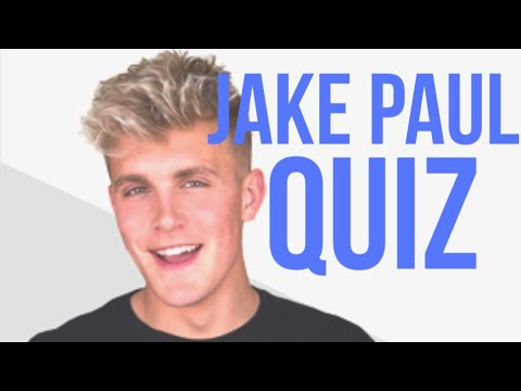 HOW WELL DO YOU KNOW JAKE PAUL?