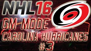 "NHL 16 GM Mode Commentary - Carolina Hurricanes Ep.3 ""Its Rough"""