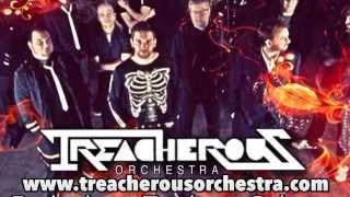 The Treacherous Orchestra ~ Sausages