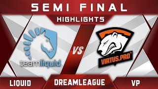 Liquid vs VP Semi Final DreamLeague 8 Major 2017 Highlights Dota 2