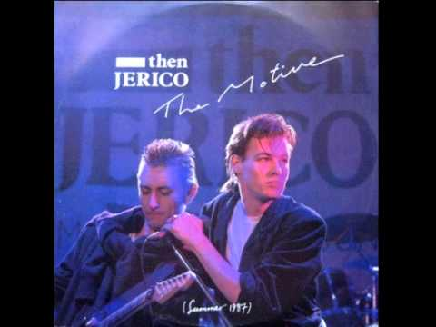 Then Jerico - The Motive (Extended) 1987 - YouTube